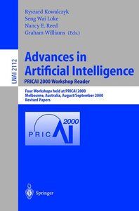 Advances in Artificial Intelligence. PRICAI 2000 Workshop Reader
