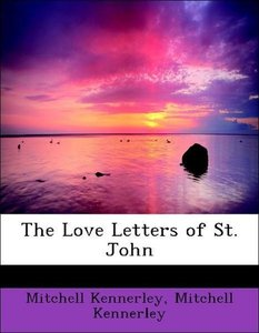 The Love Letters of St. John