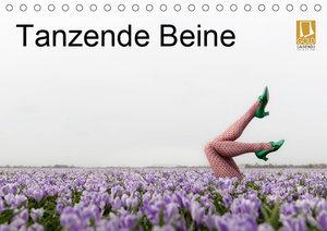 Tanzende Beine (Tischkalender 2019 DIN A5 quer)