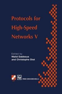 Protocols for High-Speed Networks V