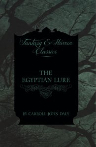 The Egyptian Lure (Fantasy and Horror Classics)