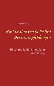 Backtesting von bullishen Börsenempfehlungen