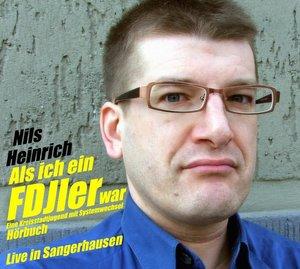 Als ich ein FDJler war - Eine Kreisstadtjugend mit Systemwechsel