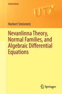 Nevanlinna Theory, Normal Families, and Algebraic Differential E