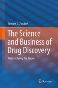 The Science and Business of Drug Discovery