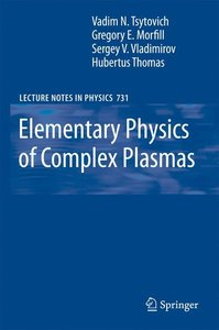Elementary Physics of Complex Plasmas