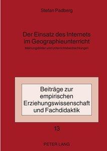 Der Einsatz des Internets im Geographieunterricht