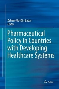 Pharmaceutical Policy in Low and Middle Income Countries