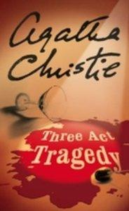 Hercule Poirot. Three Act Tragedy