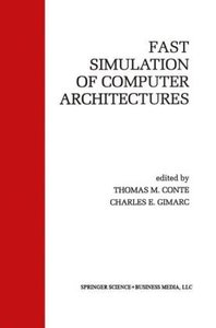 Fast Simulation of Computer Architectures