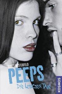 Peeps - Die letzen Tage