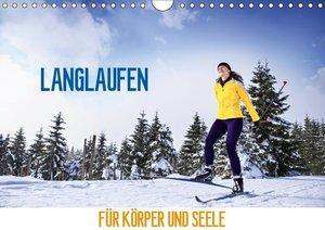 Langlaufen - für Körper und Seele (Wandkalender 2019 DIN A4 quer
