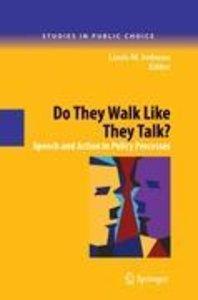 Do They Walk Like They Talk?