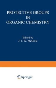 Protective Groups in Organic Chemistry