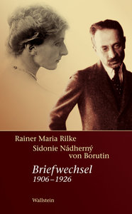 Rainer Maria Rilke - Sidonie Nádherny von Borutin
