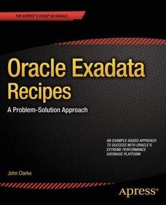 Oracle Exadata Recipes