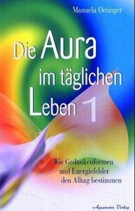 Die Aura im täglichen Leben 1