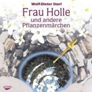 Frau Holle und andere Pflanzenmärchen. Audio CD