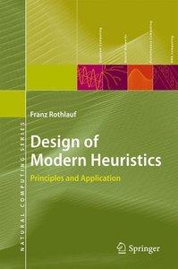 Design of Modern Heuristics