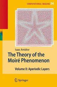 The Theory of the Moiré Phenomenon 2