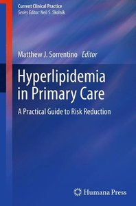 Hyperlipidemia in Primary Care: