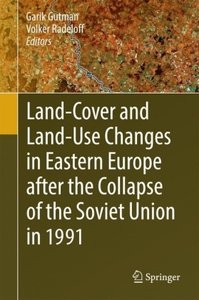 Land-Cover and Land-Use Changes in Eastern Europe after the Coll