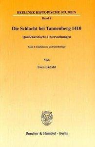 Die Schlacht bei Tannenberg 1410. Quellenkritische Untersuchunge