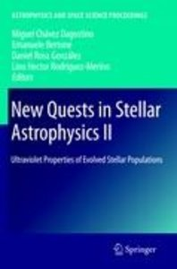 New Quests in Stellar Astrophysics II