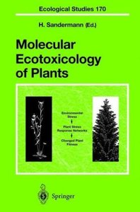 Molecular Ecotoxicology of Plants