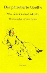 Der parodierte Goethe