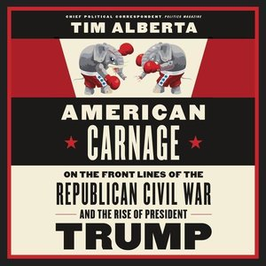American Carnage: On the Front Lines of the Republican Civil War