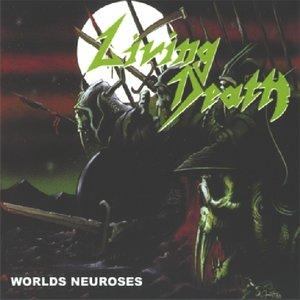 Worlds Neuroses