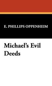 Michael's Evil Deeds