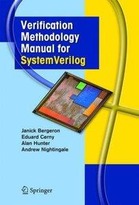 Verification Methodology Manual for SystemVerilog