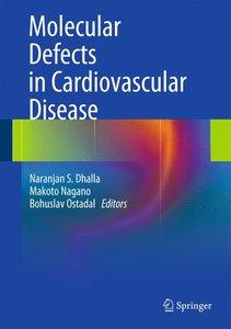 Molecular Defects in Cardiovascular Disease