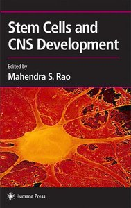 Stem Cells and CNS Development