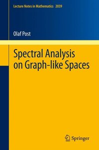 Spectral Analysis on Graph-Like Spaces