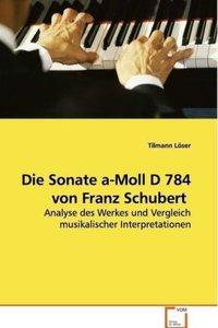 Die Sonate a-Moll D 784 von Franz Schubert