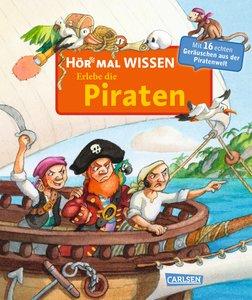 Hör mal: Hör mal Wissen - Erlebe die Piraten