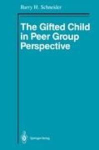 The Gifted Child in Peer Group Perspective