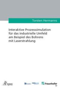 Interaktive Prozesssimulation für das industrielle Umfeld am Bei