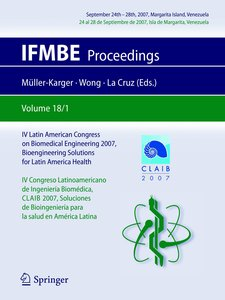 IV Latin American Congress on Biomedical Engineering 2007, Bioen