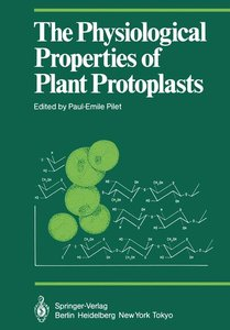 The Physiological Properties of Plant Protoplasts