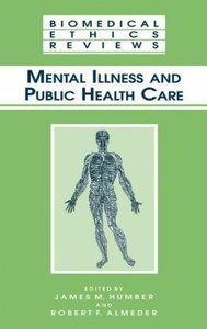 Mental Illness and Public Health Care