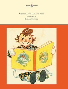 Raggedy Ann's Alphabet Book - Written and Illustrated by Johnny