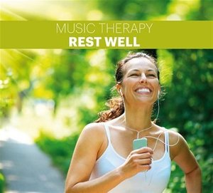 Music Therapy-Rest Well