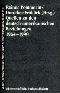 Quellen zu den deutsch-amerikanischen Beziehungen 1964 - 1990