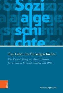 Ein Labor der Sozialgeschichte
