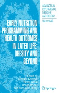 Early Nutrition Programming and Health Outcomes in Later Life