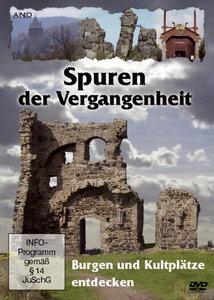 Spuren der Vergangenheit - Burgen und Kultplätze entdecken